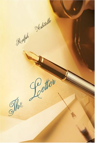 9780595668878: The Letter