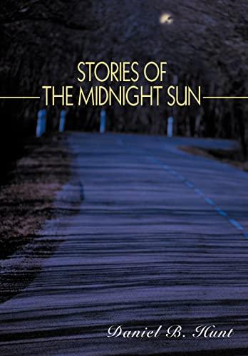 Stories of the Midnight Sun: Hunt, Daniel
