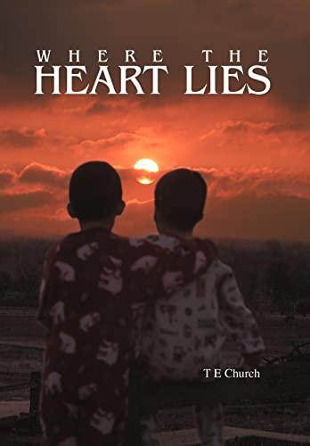 9780595670215: Where The Heart Lies