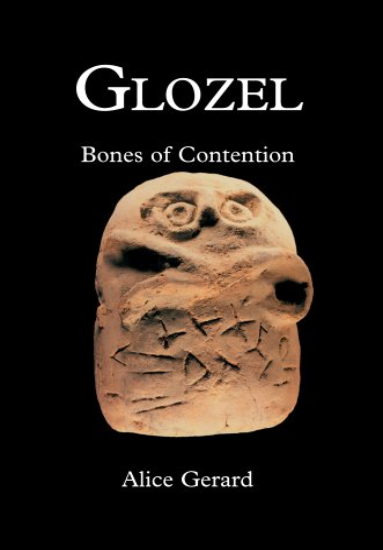9780595670673: Glozel: Bones of Contention