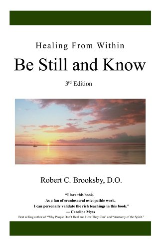 9780595670895: Healing From Within Be Still and Know