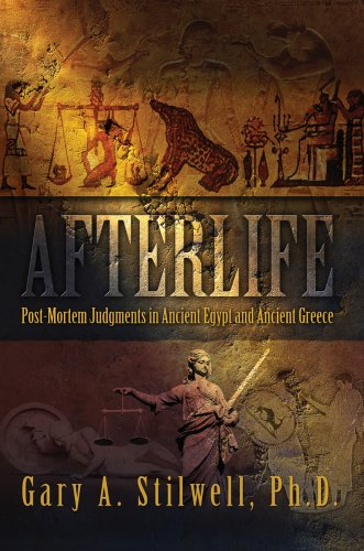 9780595670925: Afterlife: Post-Mortem Judgments in Ancient Egypt and Ancient Greece