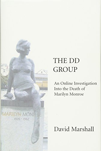 9780595671243: The DD Group: An Online Investigation Into the Death of Marilyn Monroe