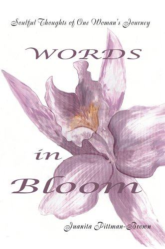 9780595672035: Words in Bloom: Soulful Thoughts of One Woman's Journey