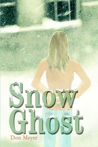 9780595672127: Snow Ghost