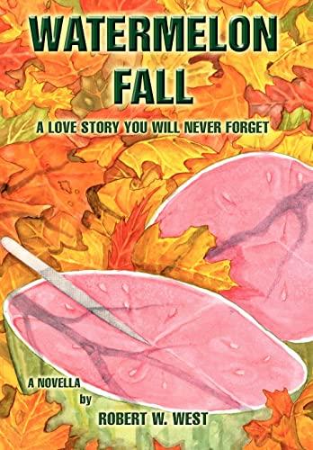 9780595672424: Watermelon Fall