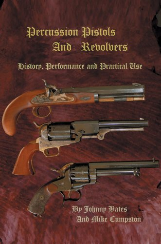 9780595672752: Percussion Pistols And Revolvers: History, Performance and Practical Use