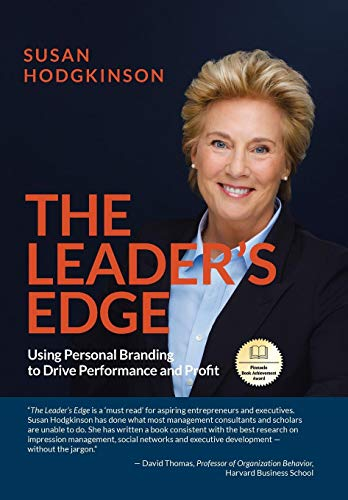 9780595673070: The Leader's Edge: Using Personal Branding to Drive Performance and Profit