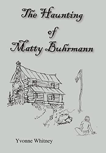 The Haunting of Matty Buhrmann: Whitney, Yvonne