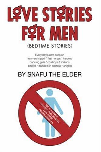 9780595676408: Love Stories for Men: (Bedtime Stories)