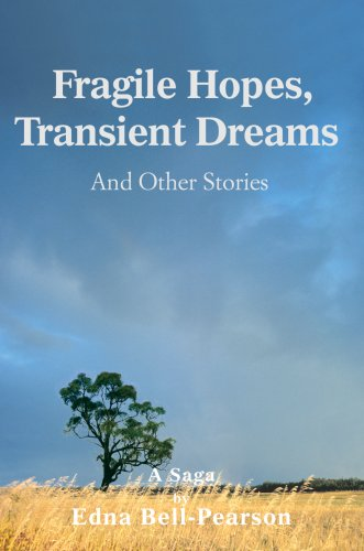 9780595677856: Fragile Hopes, Transient Dreams: And Other Stories