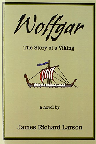 9780595677955: Wolfgar: The Story of a Viking