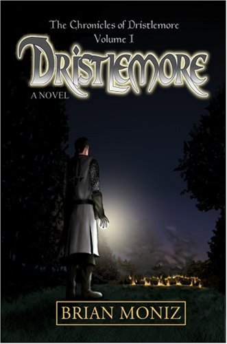 9780595678136: Dristlemore: The Chronicles of Dristlemore Volume I
