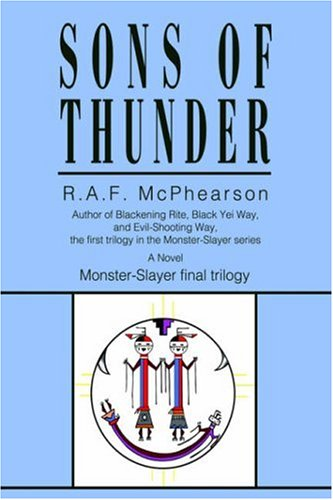 9780595678464: Sons of Thunder: Monster-Slayer final trilogy (Monster-Slayer Trilogy)