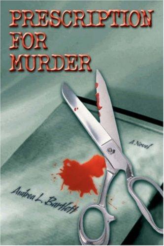 9780595678532: Prescription for Murder