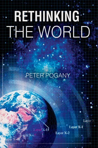 9780595678686: Rethinking the World
