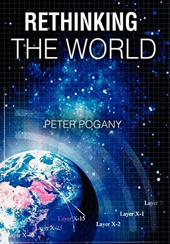 9780595678686: Rethinking the World