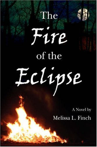 9780595678969: The Fire of the Eclipse