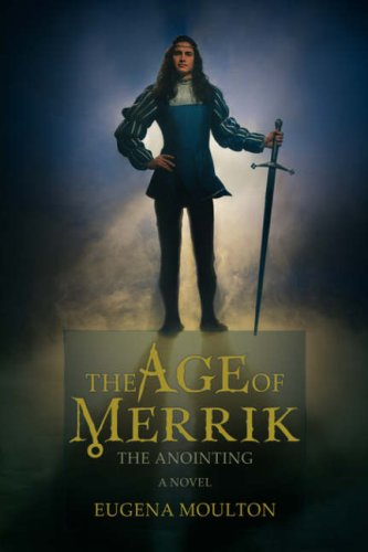 9780595678990: The Age of Merrik:the Anointing