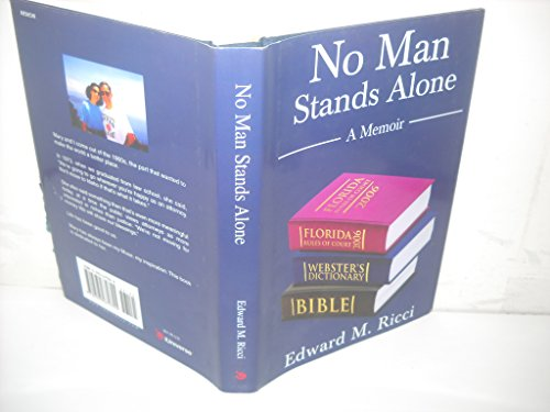 No Man Stands Alone: A Memoir: Ricci, Edward M.