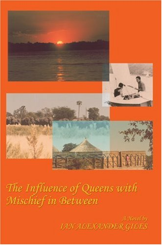 The Influence of Queens with Mischief in Between: A South African Tale: Ian Giles