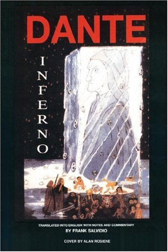 Dante: Inferno: Translated Into English with Notes and Commentary by Frank Salvidio: Frank Salvidio