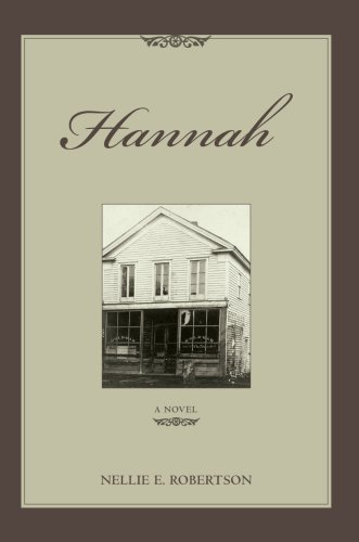 Hannah: A novel: Robertson, Nellie