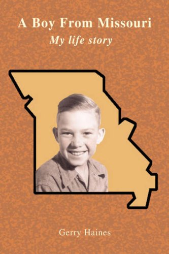 9780595682294: A Boy from Missouri:my Life Story