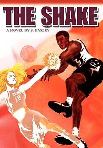 9780595683819: The Shake: A Novel