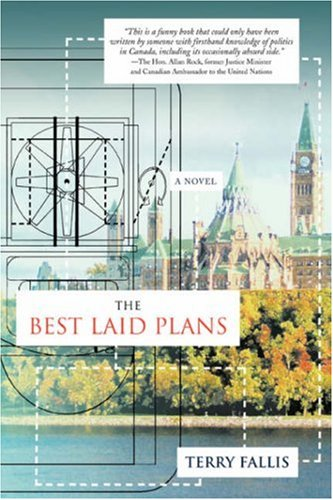 9780595685356: The Best Laid Plans: A Novel