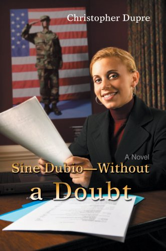 9780595685370: Sine Dubio-without a Doubt