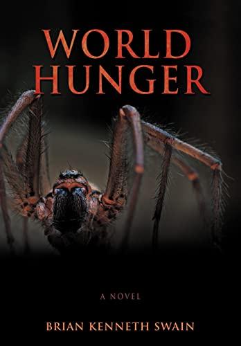 9780595686254: World Hunger