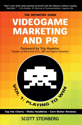 9780595686766: Videogame Marketing and PR: Vol. 1: Playing to Win