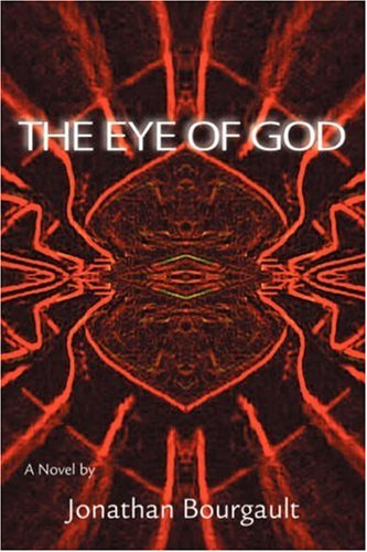 9780595687039: The Eye of God: A Novel
