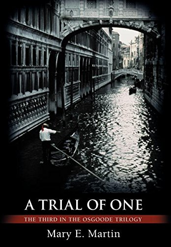A Trial of One: The Third in the Osgoode Trilogy: Mary Martin