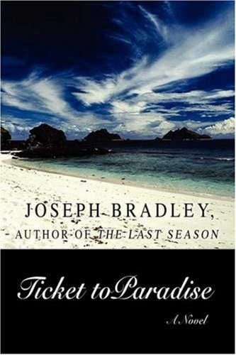 Ticket to Paradise: Joseph Bradley