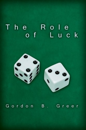 9780595690060: The Role of Luck