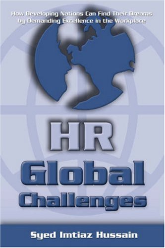 HR Global Challenges: How Developing Nations Can Find Their Dreams by Demanding Excellence in the ...