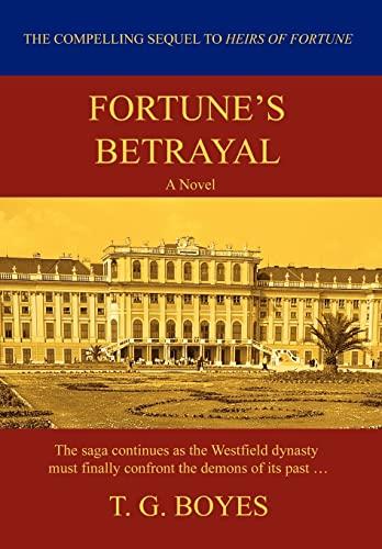Fortunes Betrayal: T Boyes