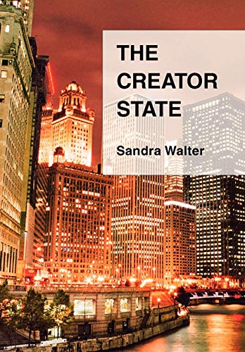 9780595695614: The Creator State