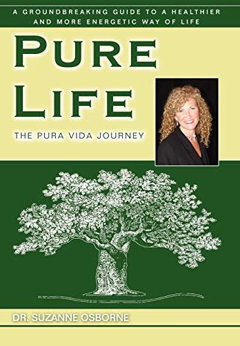 9780595696871: Pure Life: The Pura Vida Journey