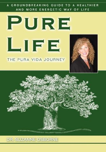 Pure Life: The Pura Vida Journey: Dr. Osborne