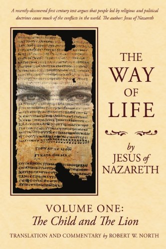 9780595697724: The Way of Life: Volume One: The Child and The Lion