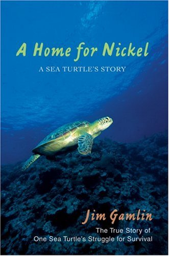 9780595700240: A Home for Nickel: A Sea Turtle's Story