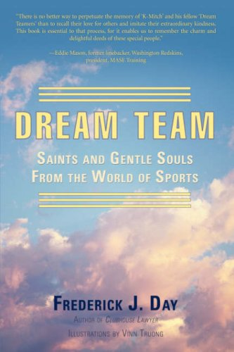 9780595700714: Dream Team: Saints and Gentle Souls From the World of Sports