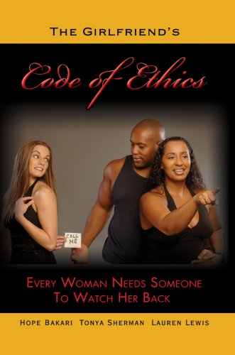 9780595703043: The Girlfriend's Code of Ethics