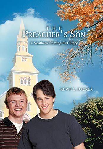 9780595704101: The Preacher's Son: A Southern Coming-Out Story