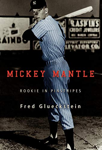 9780595709366: Mickey Mantle: Rookie in Pinstripes