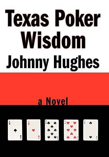 9780595709649: Texas Poker Wisdom