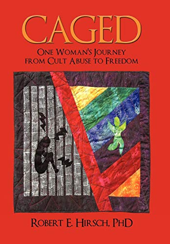 9780595712113: Caged: One Woman's Journey from Cult Abuse to Freedom